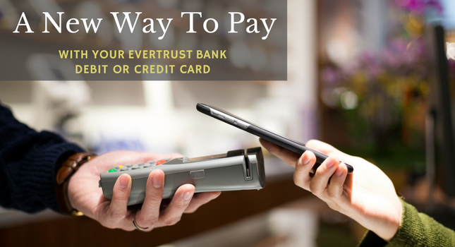 Pay With Your EverTrust Bank Debit or Credit Card Rotating Banner In Simplified Chinese